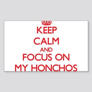 Keep Calm and focus on My Honchos Sticker
