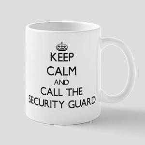 Keep calm and call the Security Guard Mugs