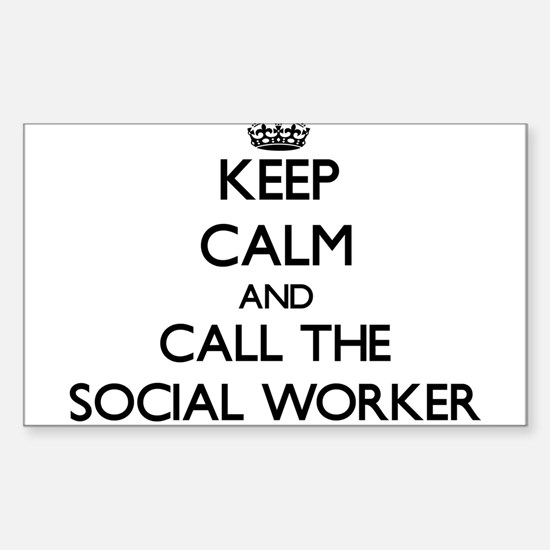Keep calm and call the Social Worker Decal