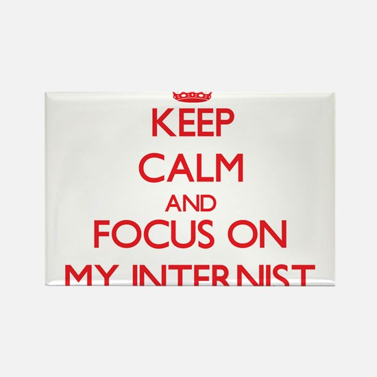 Keep Calm and focus on My Internist Magnets
