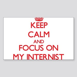 Keep Calm and focus on My Internist Sticker