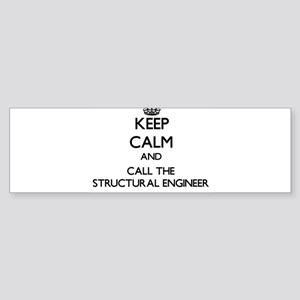 Keep calm and call the Structural Engineer Bumper