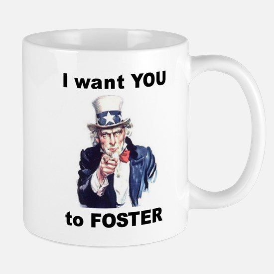 I want YOU to Foster Mug