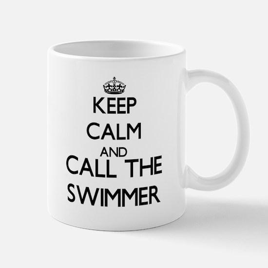 Keep calm and call the Swimmer Mugs