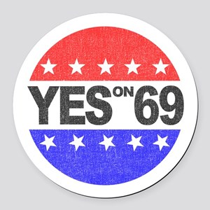 YES on 69 Round Car Magnet
