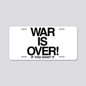 WAR is OVER Aluminum License Plate