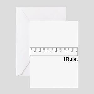 i Rule Greeting Card