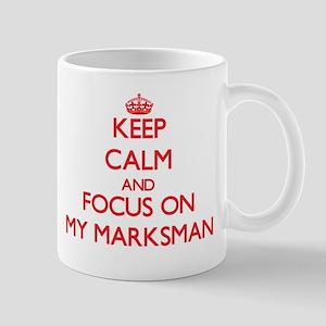 Keep Calm and focus on My Marksman Mugs