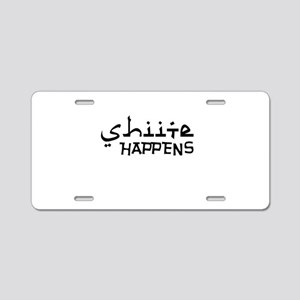 shiite-happens-v Aluminum License Plate