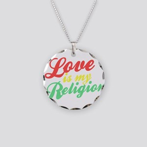 Love is my Religion Necklace Circle Charm