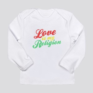 Love is my Religion Long Sleeve Infant T-Shirt