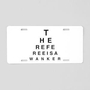 Blind REFEREE Aluminum License Plate