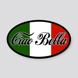 ciao-bella-OVAL2.png Oval Car Magnet