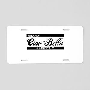 b-ciaobella-milano-b Aluminum License Plate