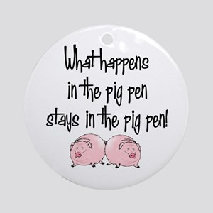 What happens with pigs ... Ornament (Round)
