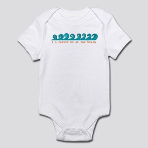 I'd rather be at the beach Infant Bodysuit