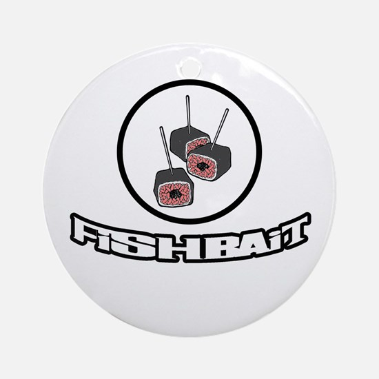 bait2-n-w.png Ornament (Round)