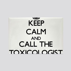 Keep calm and call the Toxicologist Magnets