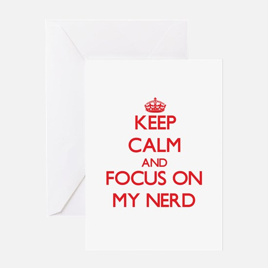 Keep Calm and focus on My Nerd Greeting Cards