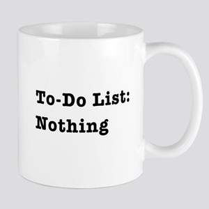 To-Do List: Nothing Mugs
