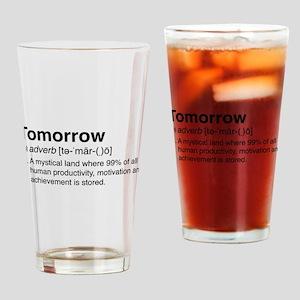 Tomorrow Definition Drinking Glass
