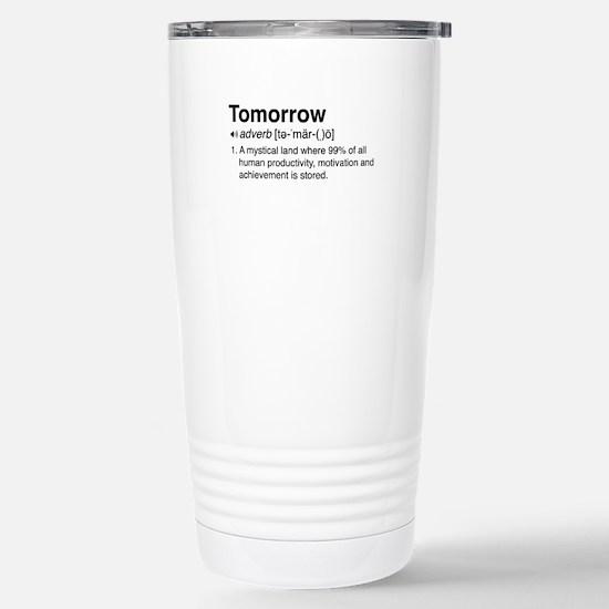 Tomorrow Definition Travel Mug
