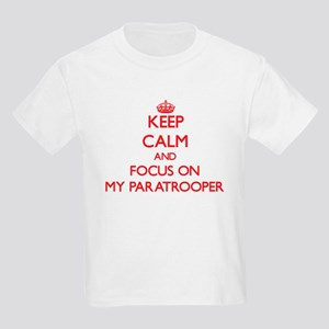 Keep Calm and focus on My Paratrooper T-Shirt