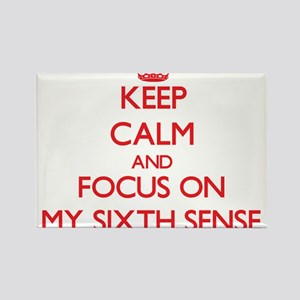 Keep Calm and focus on My Sixth Sense Magnets