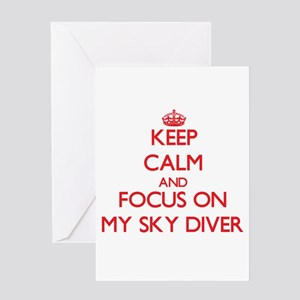 Keep Calm and focus on My Sky Diver Greeting Cards