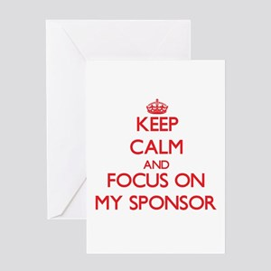 Keep Calm and focus on My Sponsor Greeting Cards