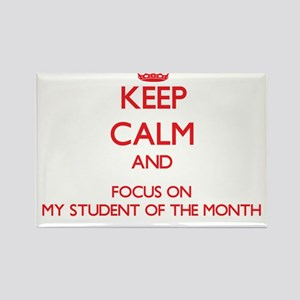 Keep Calm and focus on My Student Of The Month Mag
