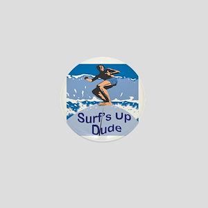 Surf's Up Dude Mini Button
