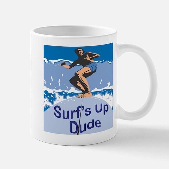 Surf's Up Dude Mug