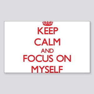 Keep Calm and focus on Myself Sticker
