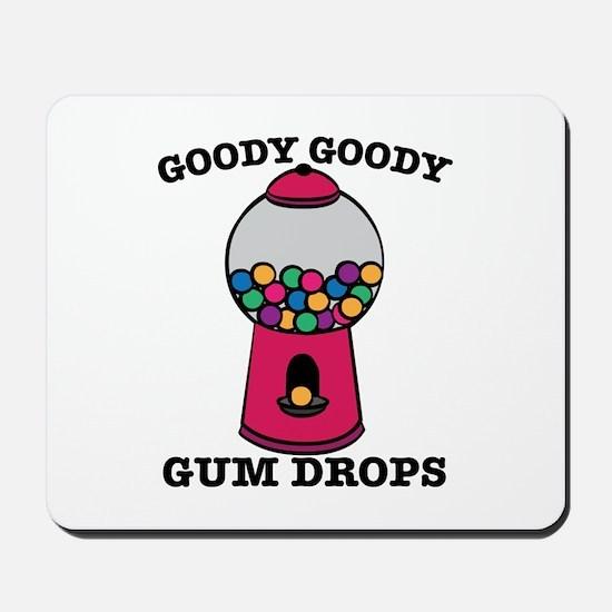 Goody Goody Gum Drops Mousepad
