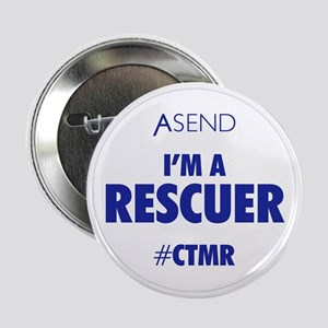 "I'm A Rescuer White 2.25"" Button"