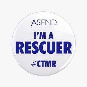 """I'm A Rescuer White 3.5"""" Button"""