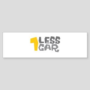 1 LESS CAR Bumper Sticker