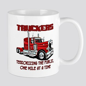Truckers-Terrorizing The Public, One Mile At Mugs