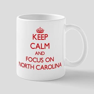 Keep Calm and focus on North Carolina Mugs