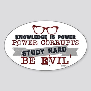 Study Hard Be Evil Sticker