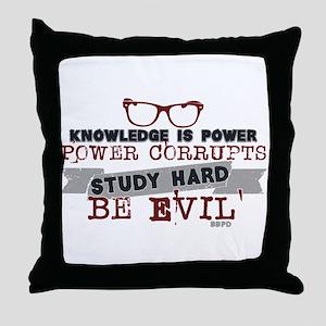 Study Hard Be Evil Throw Pillow