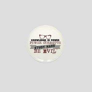 Study Hard Be Evil Mini Button