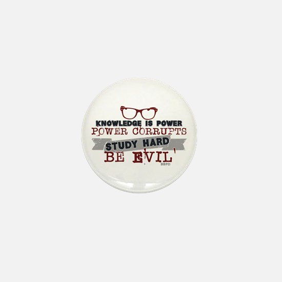 Study Hard Be Evil Mini Button