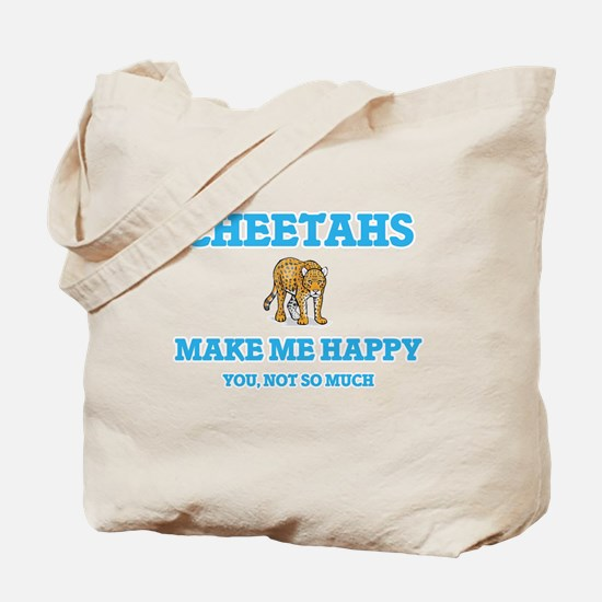 Cheetahs Make Me Happy Tote Bag
