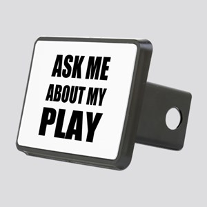 Ask me about my Play Rectangular Hitch Cover