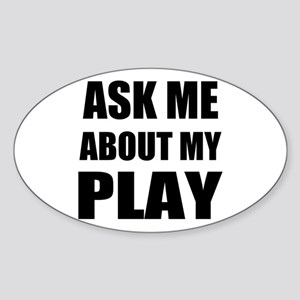 Ask me about my Play Sticker