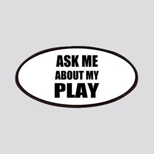 Ask me about my Play Patches