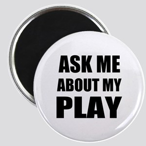 Ask me about my Play Magnets