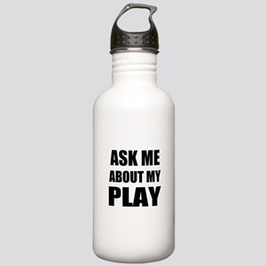 Ask me about my Play Sports Water Bottle